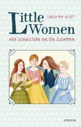 Cover-Bild Little Women. Vier Schwestern halten zusammen