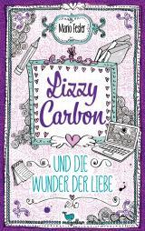 Cover-Bild Lizzy Carbon und die Wunder der Liebe - Band 2