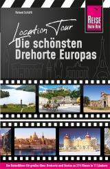 Cover-Bild Location Tour – Die schönsten Drehorte Europas