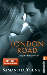 Cover-Bild London Road - Geheime Leidenschaft (Deutsche Ausgabe)