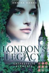 Cover-Bild London's Legacy. Entfesselte Elemente