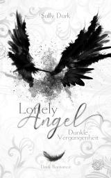 Cover-Bild Lonely Angel - Dunkle Vergangenheit