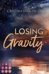 Cover-Bild Losing Gravity. Zusammen sind wir grenzenlos