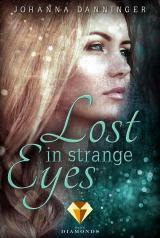 Cover-Bild Lost in Strange Eyes