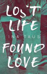 Cover-Bild Lost Life Found Love