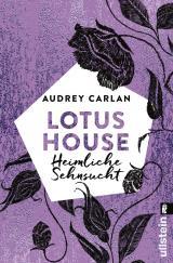 Cover-Bild Lotus House - Heimliche Sehnsucht