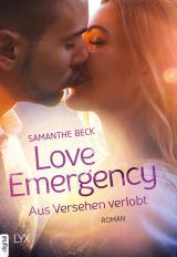 Cover-Bild Love Emergency - Aus Versehen verlobt