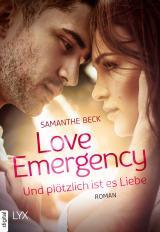 Cover-Bild Love Emergency - Und plötzlich ist es Liebe