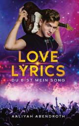 Cover-Bild Love Lyrics - Du bist mein Song