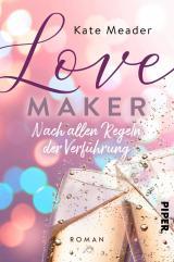 Cover-Bild Love Maker – Nach allen Regeln der Verführung