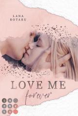 Cover-Bild Love Me Forever (Crushed-Trust-Reihe 4)