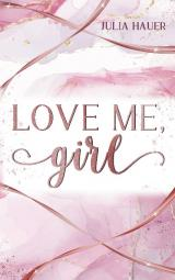 Cover-Bild Love me, girl