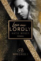 Cover-Bild Love me lordly