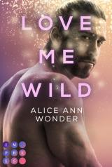 Cover-Bild Love Me Wild (Tough-Boys-Reihe 1)
