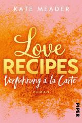Cover-Bild Love Recipes – Verführung à la carte