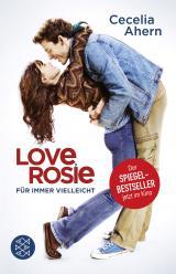 Cover-Bild Love, Rosie – Für immer vielleicht