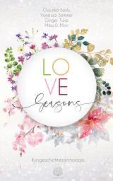 Cover-Bild Love Seasons - Kurzgeschichtenanthologie