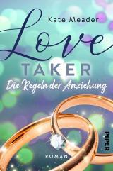 Cover-Bild Love Taker – Die Regeln der Anziehung