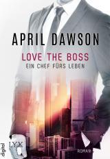 Cover-Bild Love the Boss - Ein Chef fürs Leben