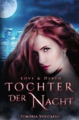 Cover-Bild Love & Death / Love & Death: Tochter der Nacht