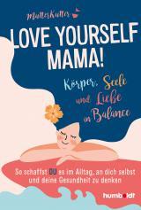 Cover-Bild Love yourself, Mama!