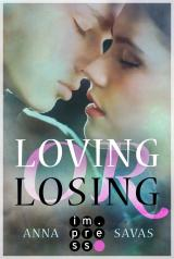 Cover-Bild Loving or Losing. Als du in mein Leben kamst