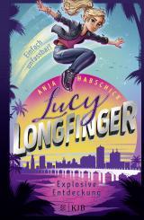 Cover-Bild Lucy Longfinger – einfach unfassbar!: Explosive Entdeckung
