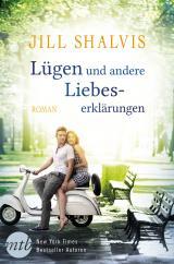 Cover-Bild Lügen und andere Liebeserklärungen