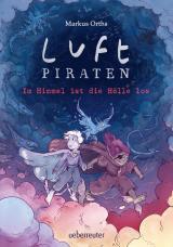 Cover-Bild Luftpiraten - Im Himmel ist die Hölle los (Luftpiraten, Bd. 2)