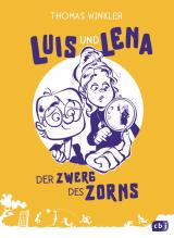 Cover-Bild Luis und Lena - Der Zwerg des Zorns