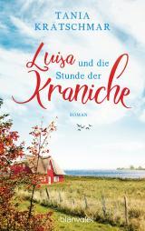 Cover-Bild Luisa und die Stunde der Kraniche