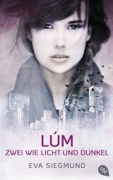 Cover-Bild LÚM - Zwei wie Licht und Dunkel