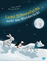 Cover-Bild Lumi Schneefuchs sucht das Wunderlicht