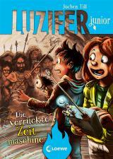Cover-Bild Luzifer junior (Band 10) - Die verrückte Zeitmaschine