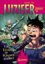 Cover-Bild Luzifer junior (Band 9) - Ein Dämon im Klassenzimmer