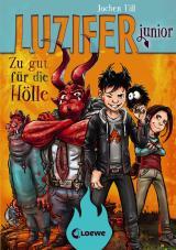 Cover-Bild Luzifer junior - Zu gut für die Hölle