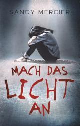 Cover-Bild Mach das Licht an
