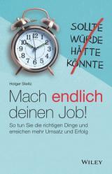 Cover-Bild Mach endlich deinen Job!