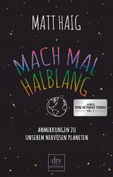 Cover-Bild Mach mal halblang. Anmerkungen zu unserem nervösen Planeten