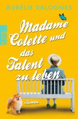 Cover-Bild Madame Colette und das Talent zu leben