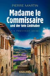Cover-Bild Madame le Commissaire und der tote Liebhaber