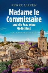 Cover-Bild Madame le Commissaire und die Frau ohne Gedächtnis