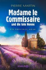 Cover-Bild Madame le Commissaire und die tote Nonne