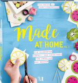 Cover-Bild Made at Home Vol. 2 - Frühjahr & Sommer
