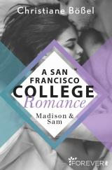 Cover-Bild Madison & Sam – A San Francisco College Romance