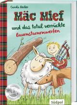 Cover-Bild Mäc Mief und das total verrückte Baumstammwerfen