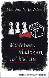 Cover-Bild Mädchen, Mädchen, tot bist du