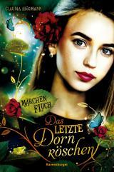 Cover-Bild Märchenfluch, Band 1: Das letzte Dornröschen