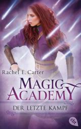 Cover-Bild Magic Academy - Der letzte Kampf