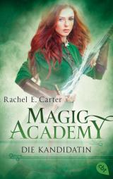 Cover-Bild Magic Academy - Die Kandidatin